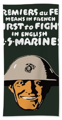 First To Fight - Us Marines Hand Towel