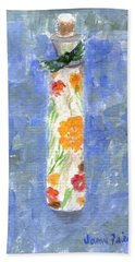 Bath Towel featuring the painting Flowers In A Bottle by Jamie Frier