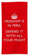 Freedom Is In Peril -- Ww2 Propaganda  Hand Towel