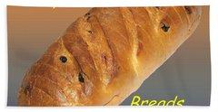 Fresh Baked Bread Customized  Hand Towel