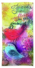 Bath Towel featuring the digital art Friends Always by Claire Bull