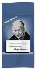General Eisenhower Speaking For America Bath Towel