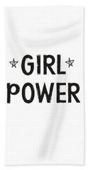 Girl Power- Design By Linda Woods Bath Towel