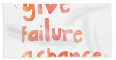 Give Failure A Chance Hand Towel