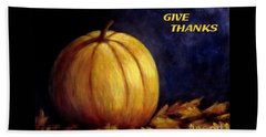 Give Thanks Autumn Painting Bath Towel