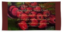 Give Thanks For Abundance From God Hand Towel by Kimberlee Baxter