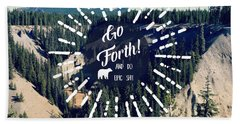 Go Forth Hand Towel by Robin Dickinson