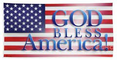 God Bless America Bath Towel by Shevon Johnson
