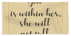 God Is Within Her She Will Not Fall Bible Quote Hand Towel by Georgeta Blanaru