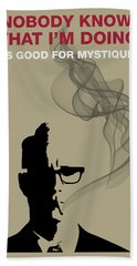 Good For Mystique - Mad Men Poster Roger Sterling Quote Bath Towel