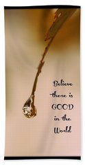 Good In The World Hand Towel by Trish Tritz