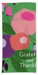Grateful And Thankful Flowers 1- Art By Linda Woods Hand Towel