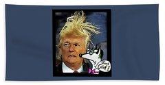 Hail  Emperor Trump...   Bath Towel