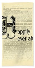Happily Ever After Bath Towel