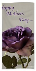 Happy Mothers Day No. 2 Bath Towel by Sherry Hallemeier