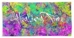 Healing Time Hand Towel
