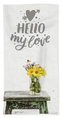 Hand Towel featuring the photograph Hello My Love Card by Edward Fielding