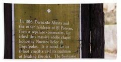 Historic Marker For The Santuario Bath Towel