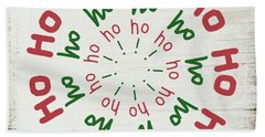 Ho Ho Ho Wreath- Art By Linda Woods Bath Towel