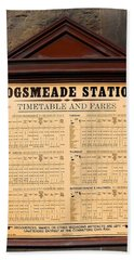 Bath Towel featuring the photograph Hogsmeade Station Timetable by Juergen Weiss