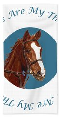 Horses Are My Therapy Bath Towel by Patricia Barmatz