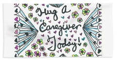 Hug A Caregiver Bath Towel