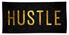 Hustle Hand Towel by Taylan Apukovska