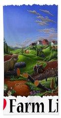 I Love Farm Life - Groundhog - Spring In Appalachia - Rural Farm Landscape Hand Towel
