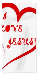 I Love Jesus Bath Towel