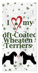 Bath Towel featuring the digital art I Love My Soft Coated Wheaten Terriers by Rebecca Cozart