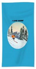 I Love Skiing  Bath Towel by Bill Holkham