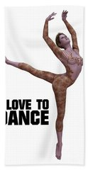 I Love To Dance Hand Towel by Esoterica Art Agency