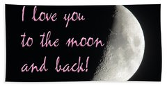 I Love You To The Moon Pink Hand Towel