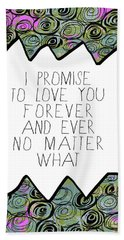 I Promise Hand Towel by Lisa Weedn