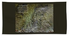 I Searched For God Bath Towel