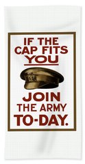 If The Cap Fits You Join The Army Hand Towel