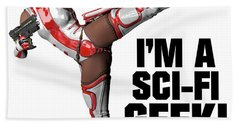I'm A Sci-fi Geek Hand Towel by Esoterica Art Agency