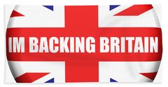 Im Backing Britain Bath Towel by Roger Lighterness