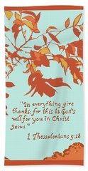 In Everything Give Thanks Hand Towel