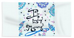 In Loving Memory Bath Towel