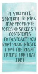 Inappopriate Jokes- Empathy Card By Linda Woods Bath Towel