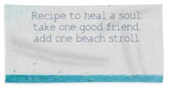 Inspirational Beach Quote Seashore Coastal Women Girlfriends Hand Towel