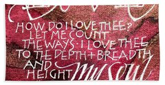 Inspirational Saying Love Bath Towel