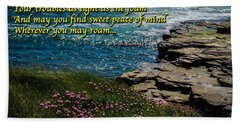 Irish Blessing - May Your Joys Be As Deep... Hand Towel
