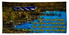 Irish Blessing - There Are Good Ships... Hand Towel