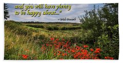 Hand Towel featuring the photograph Irish Proverb - Be Happy With What You Have... by James Truett
