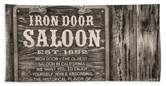Iron Door Saloon 1852 Bath Towel