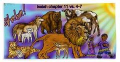 Isaiah 11 Vs 4-7 Bath Towel