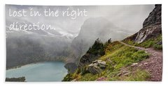 It Feels Good To Be Lost In The Right Direction - Montana Bath Towel