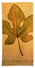 Hand Towel featuring the photograph Italian Honey Fig Leaf 4 by Frank Wilson